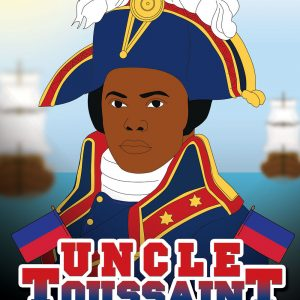 Uncle Toussaint Louverture