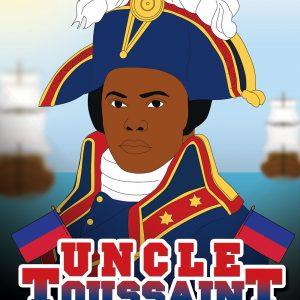 Uncle Toussaint Louverture